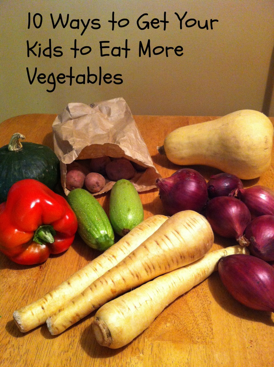 Is Your Child a Picky Eater? 10 Ways to Get Your Kids to Eat More Vegetables