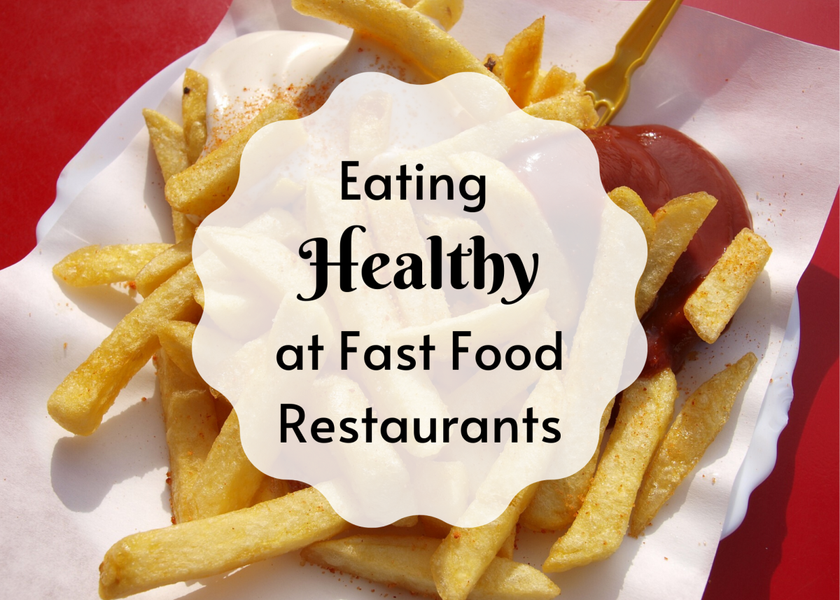 How Can You Choose Healthy Options at Fast Food Restaurants?