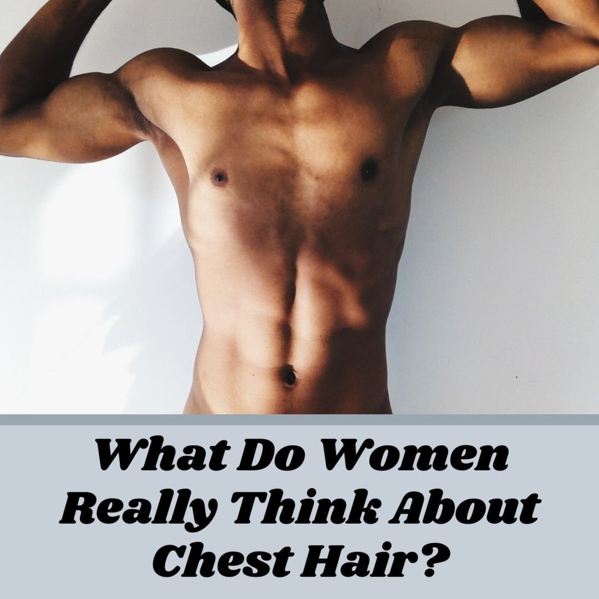 What Do Women Think About Men's Chest Hair—Trimmed or Not?