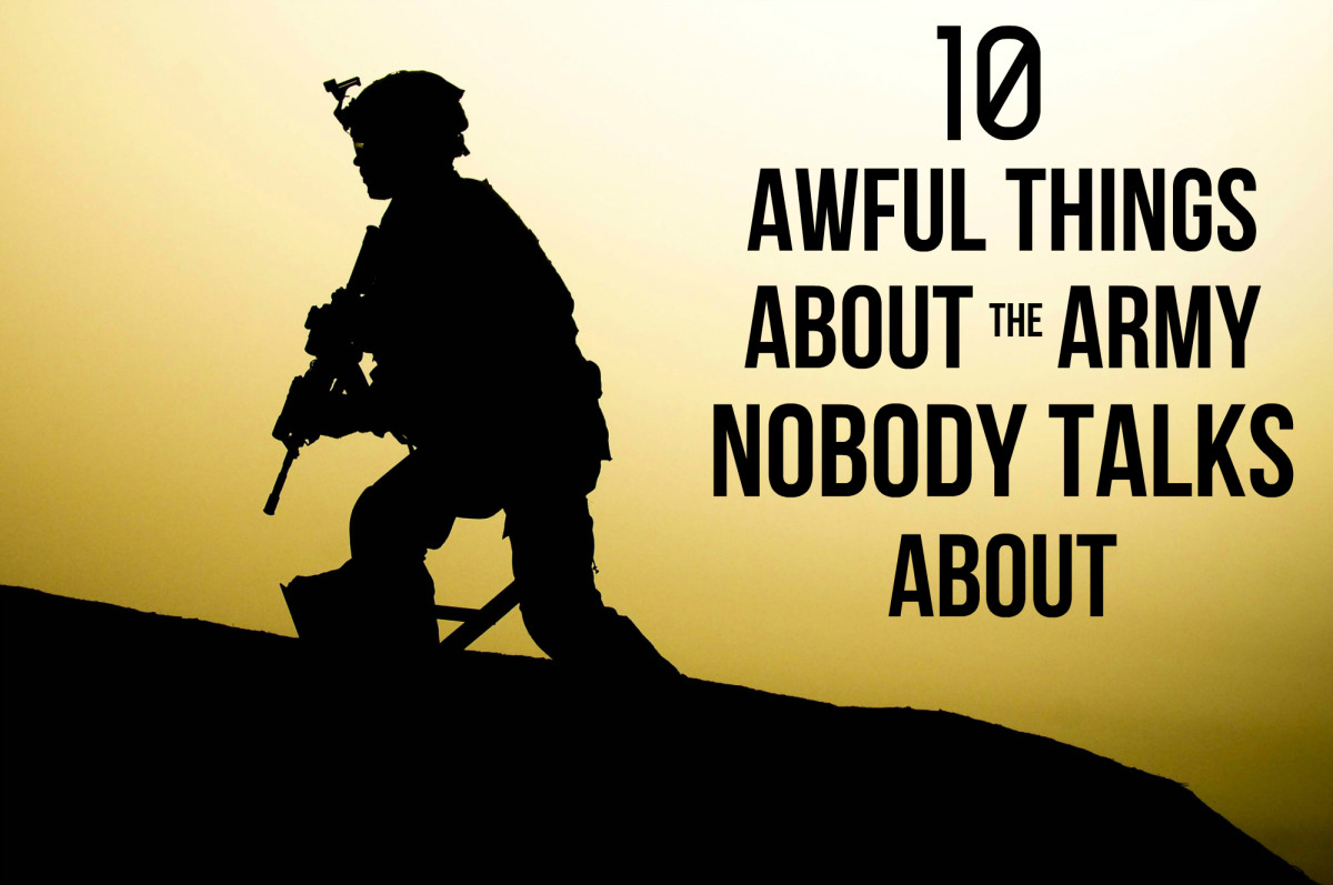 10 Awful Things About the That Army Nobody Tells You