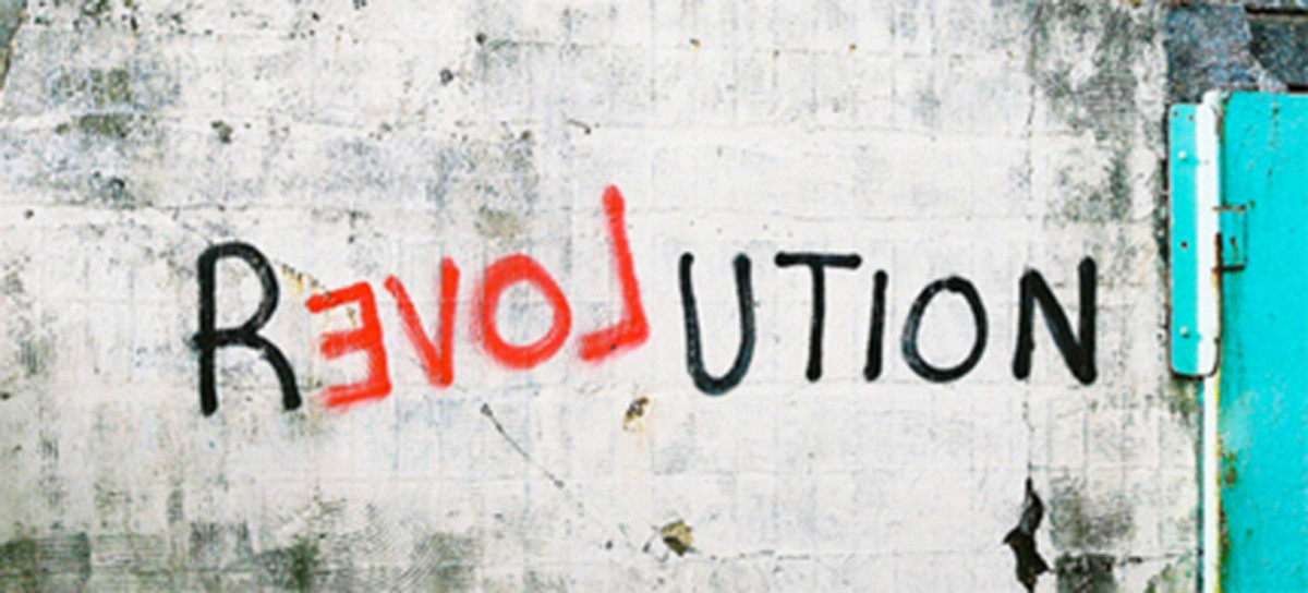 Revolution is impossible without love.