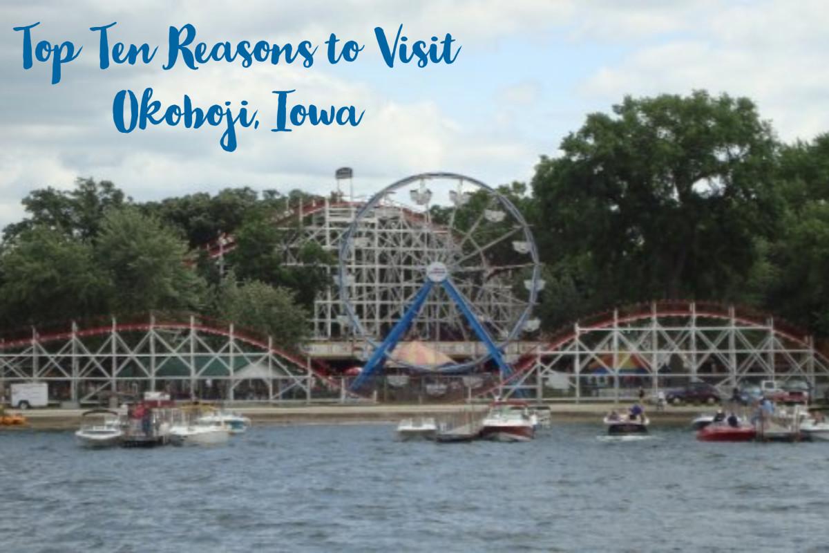 Top Ten Reasons to Visit Okoboji, Iowa