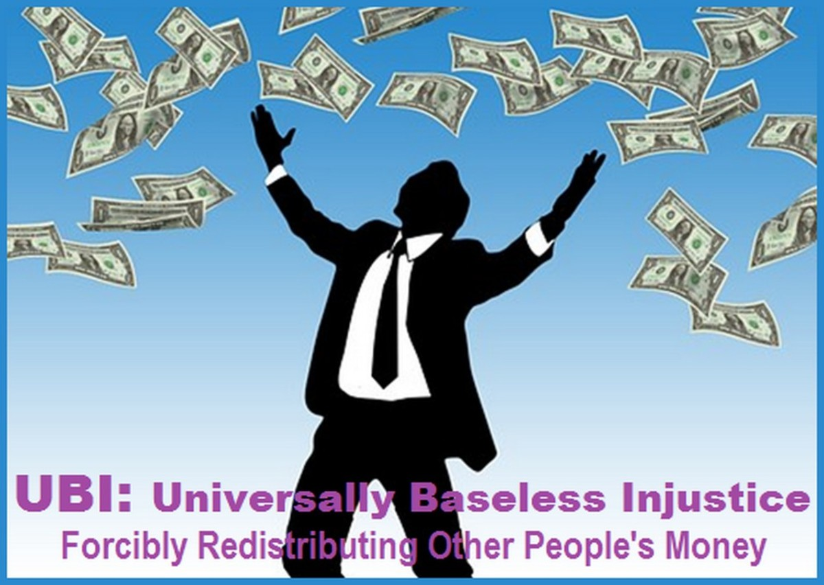 Universal Basic Income:  Everyone magically lives at the expense of everyone else.