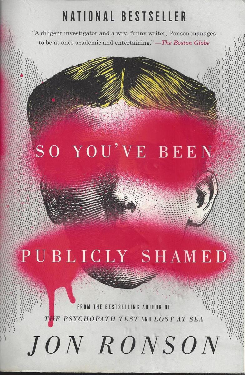 "The front cover of ""So You've Been Publicly Shamed"" by Jon Ronson"