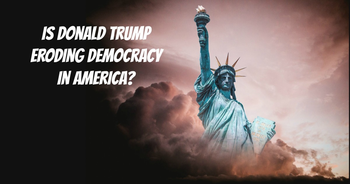 Is Donald Trump the impending storm that  threatens democracy in America..