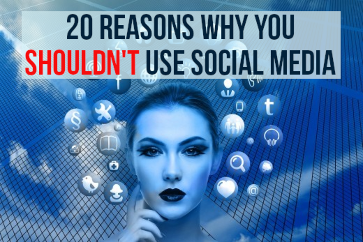 For 20 reasons not to use social media, read on...