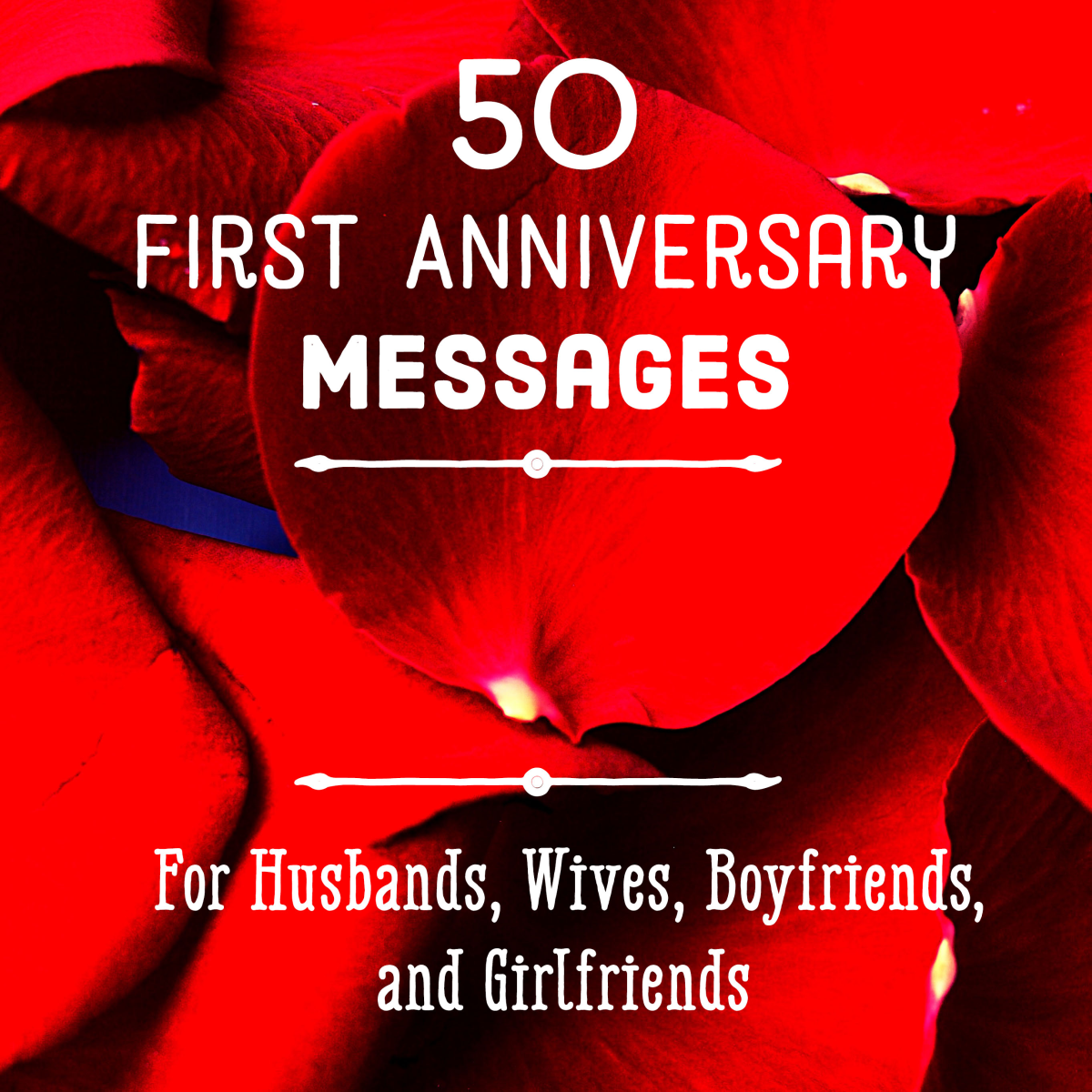 First Anniversary Quotes and Messages for Him and Her ...