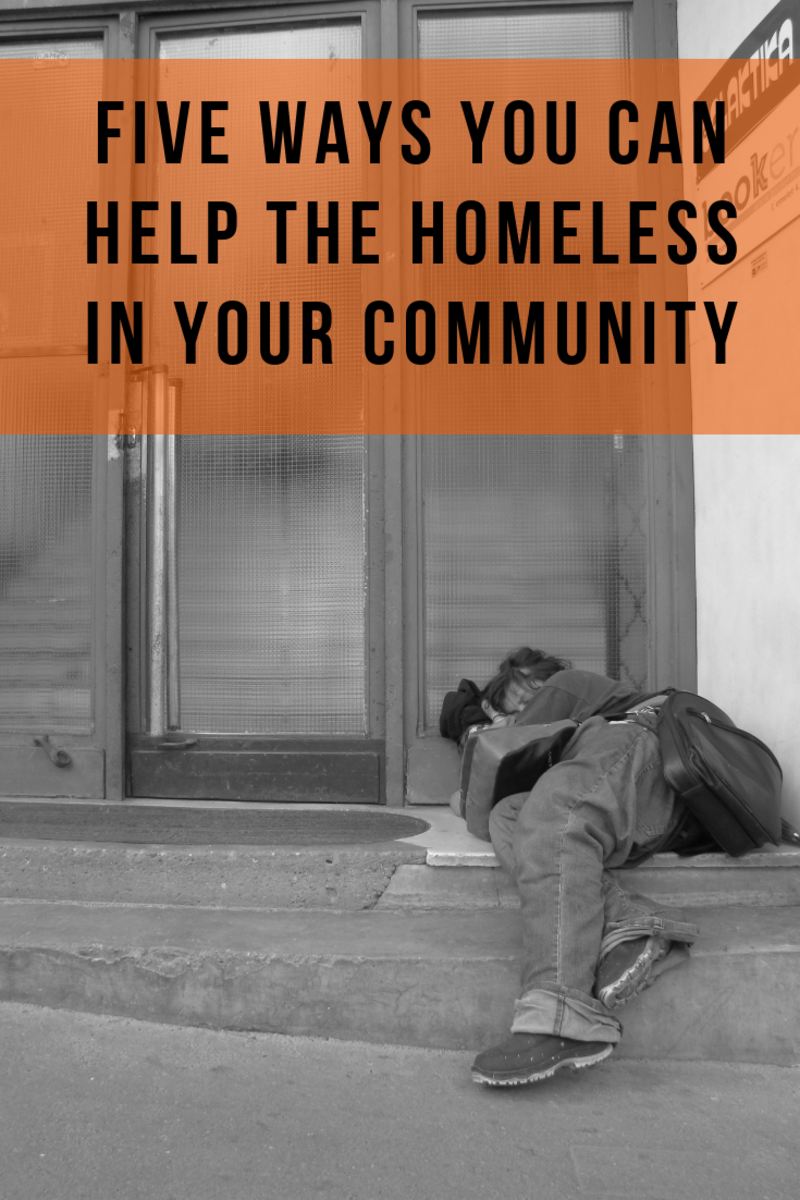 5 Ways You Can Help the Homeless in Your Community