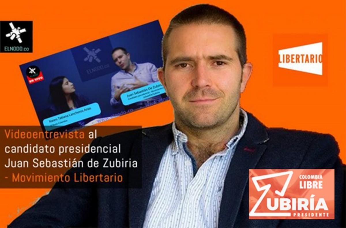 Movimiento Libertario candidate for president of Columbia Juan Sebastian de Zubiria