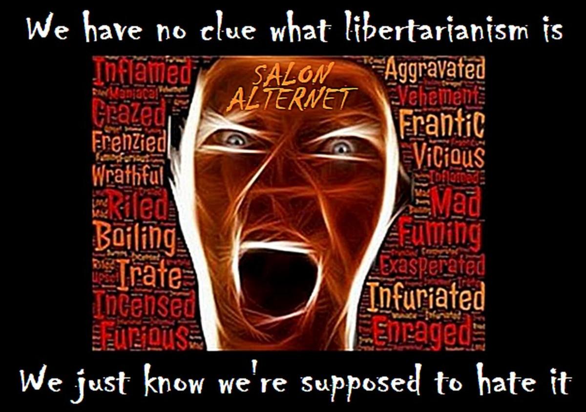 Fanatical Irrational Anti-Libertarian Rage
