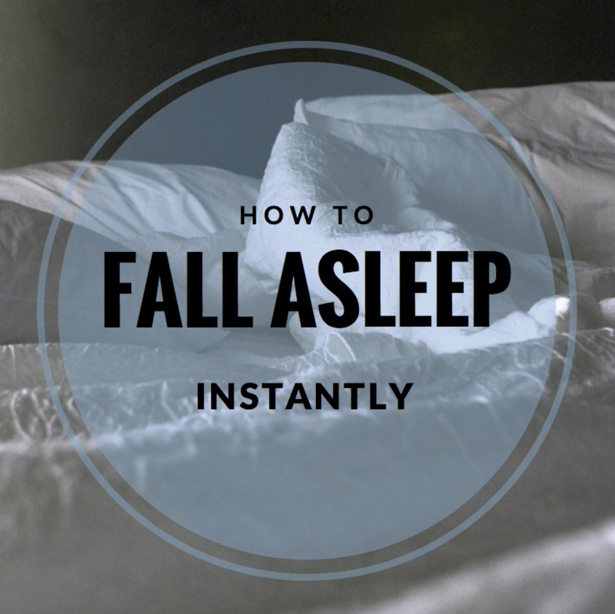How to Fall Asleep Instantly
