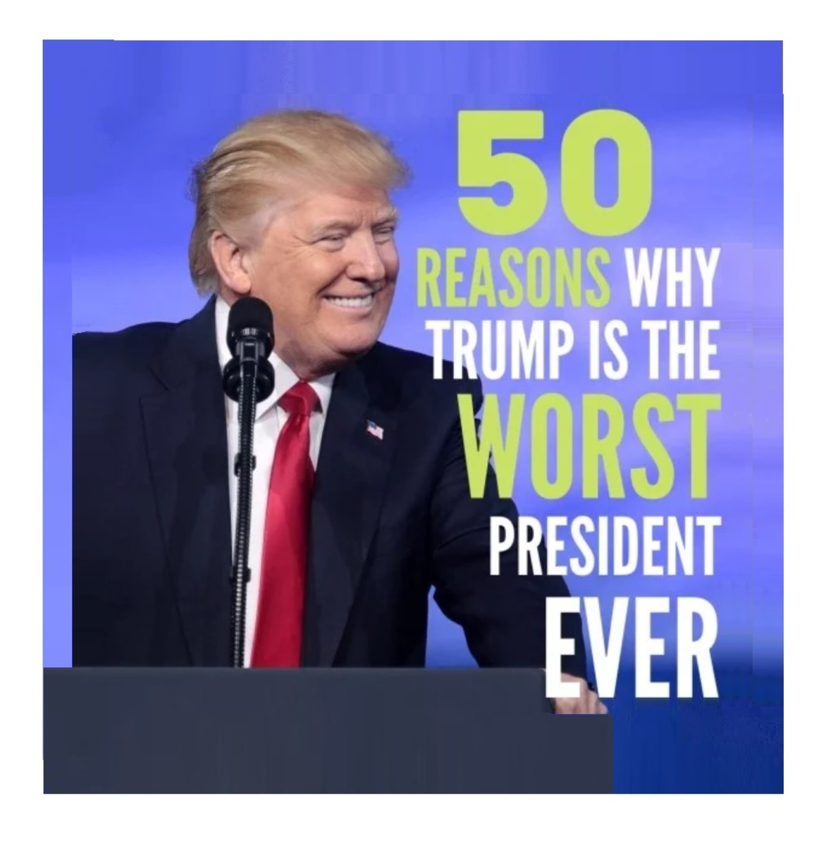 fifty-reasons-why-donald-trump-is-a-horrible-president