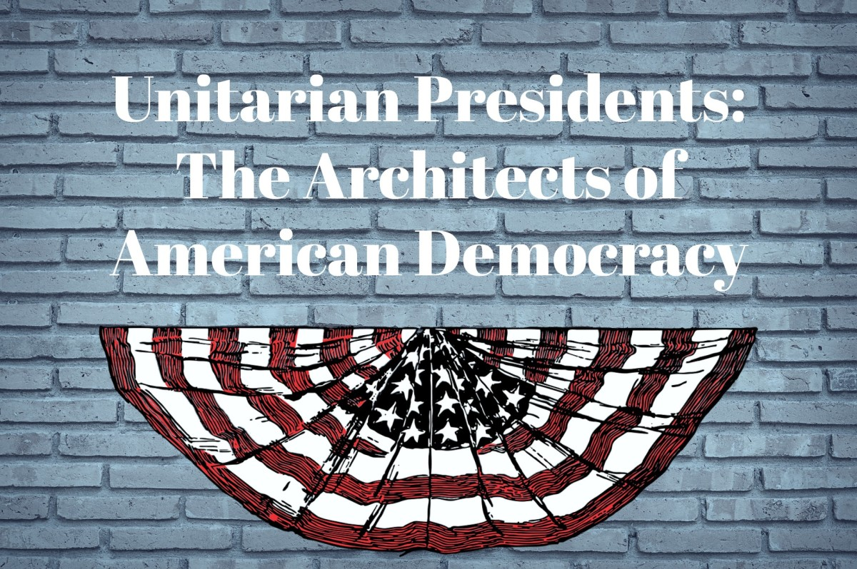 Unitarian Presidents: The Architects of American Democracy
