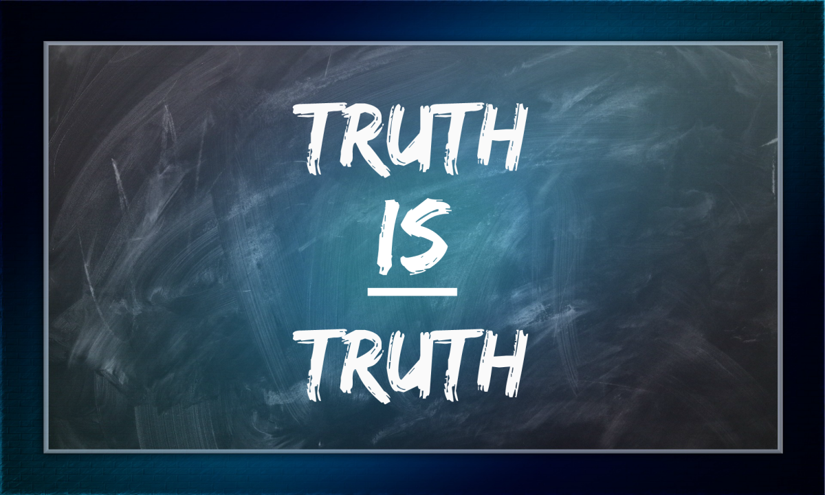 In what some are calling a post-truth society, it is important to remember that the truth is the truth.