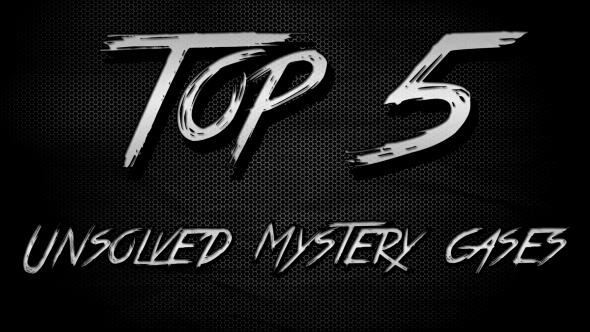 Top 5 Unsolved Murders of All Time