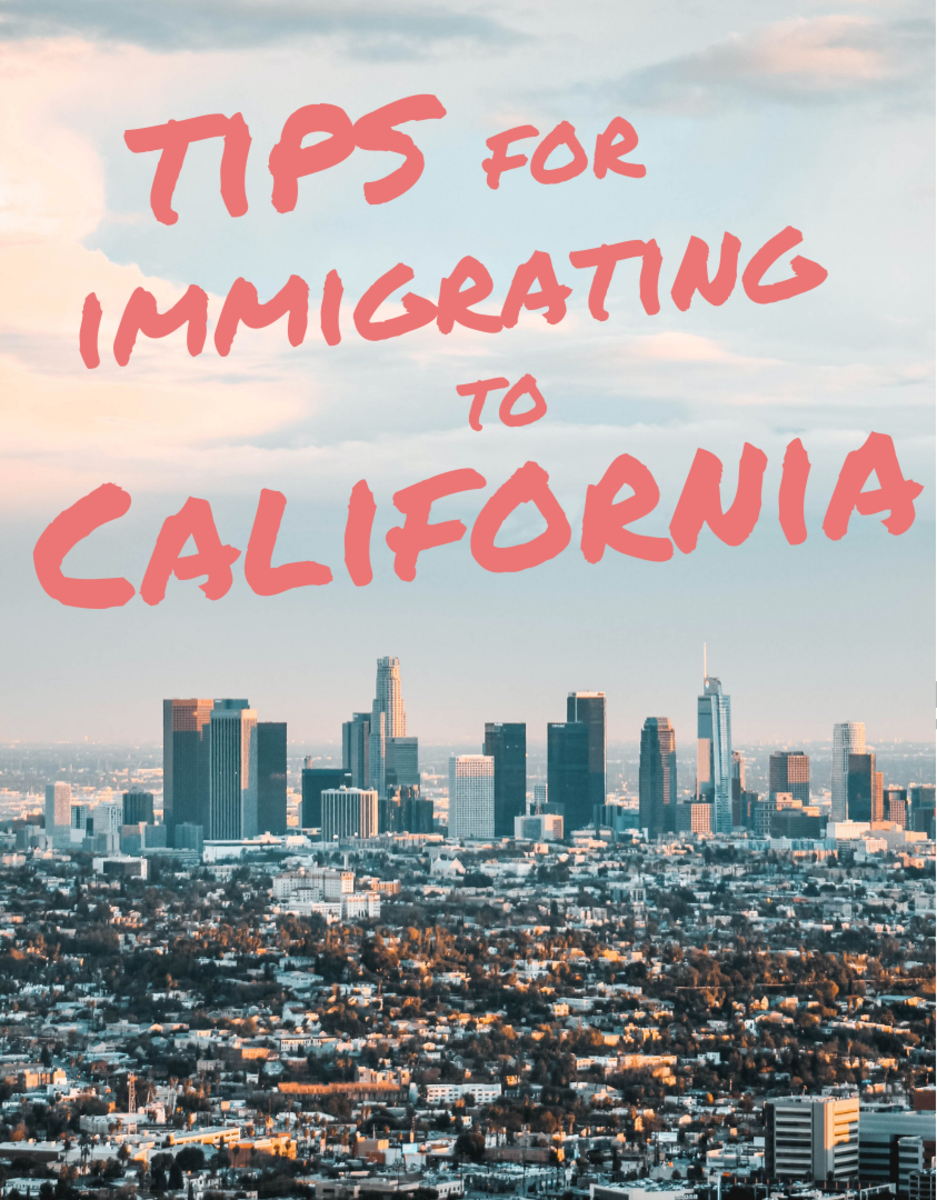 Tips for Immigrating to California