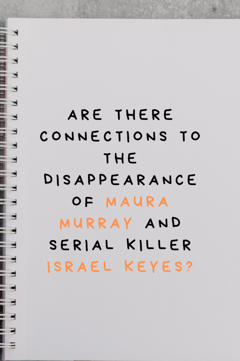 How Are Israel Keyes and Maura Murray Connected?