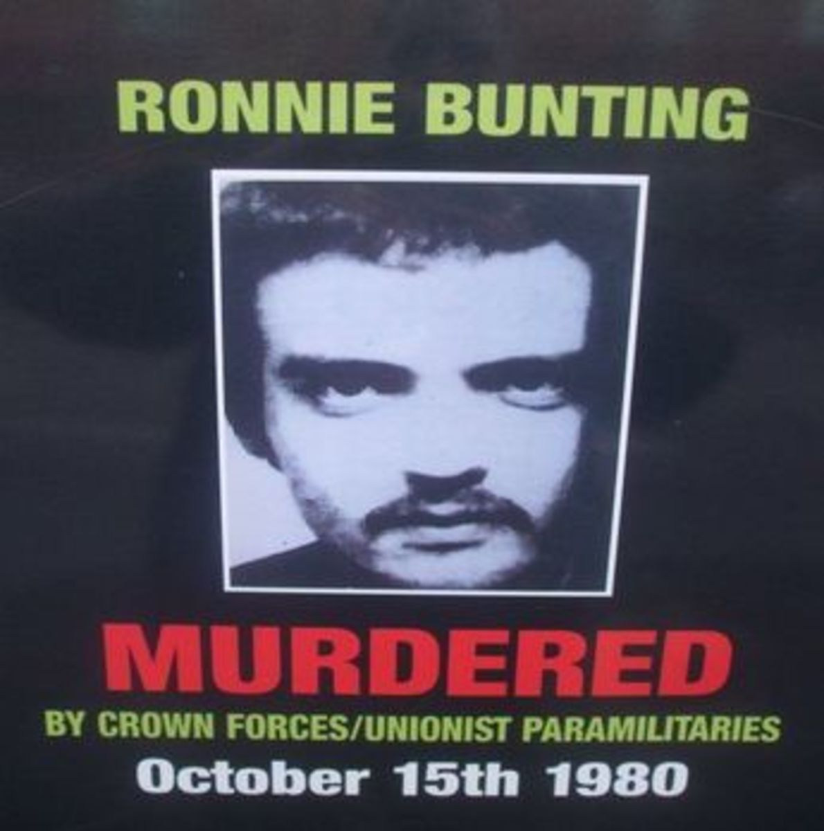Ronnie Bunting Murdered Poster