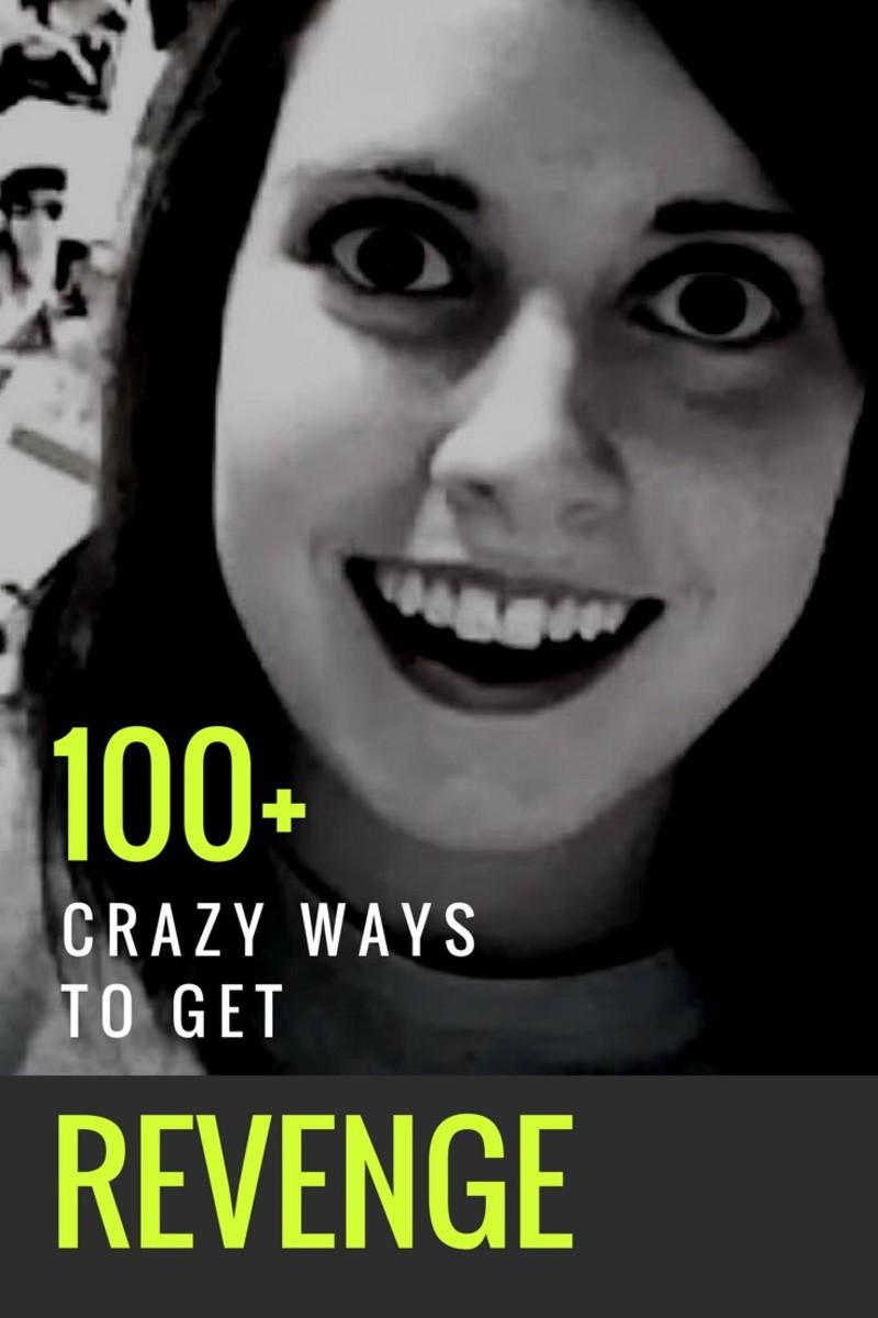 100+ Ways to Get Revenge on Someone
