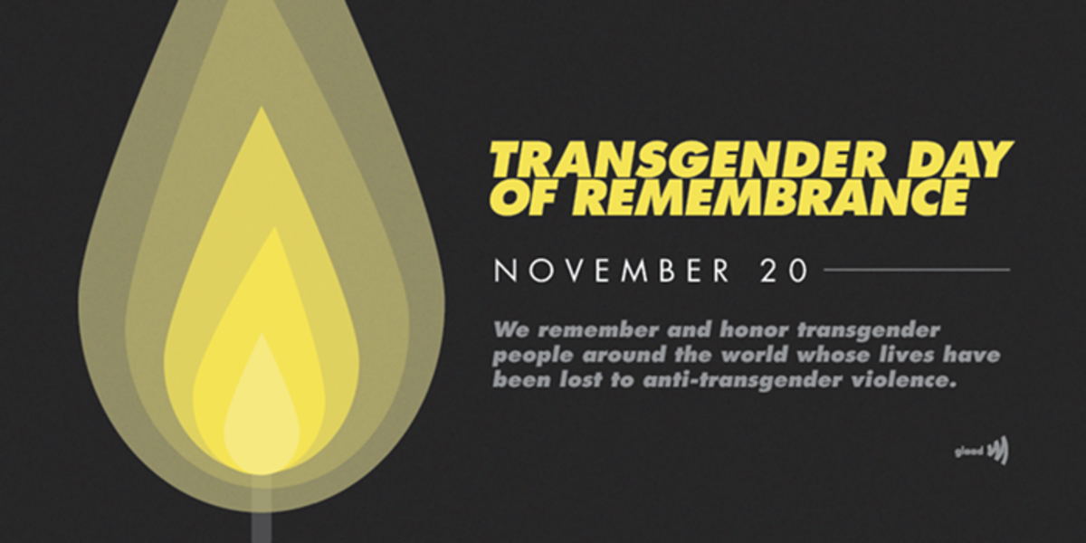 Transgender Day of Remembrance:  They Need to Be Honored