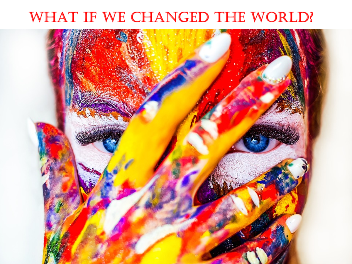 What if we changed the world by changing the way we perceived things?