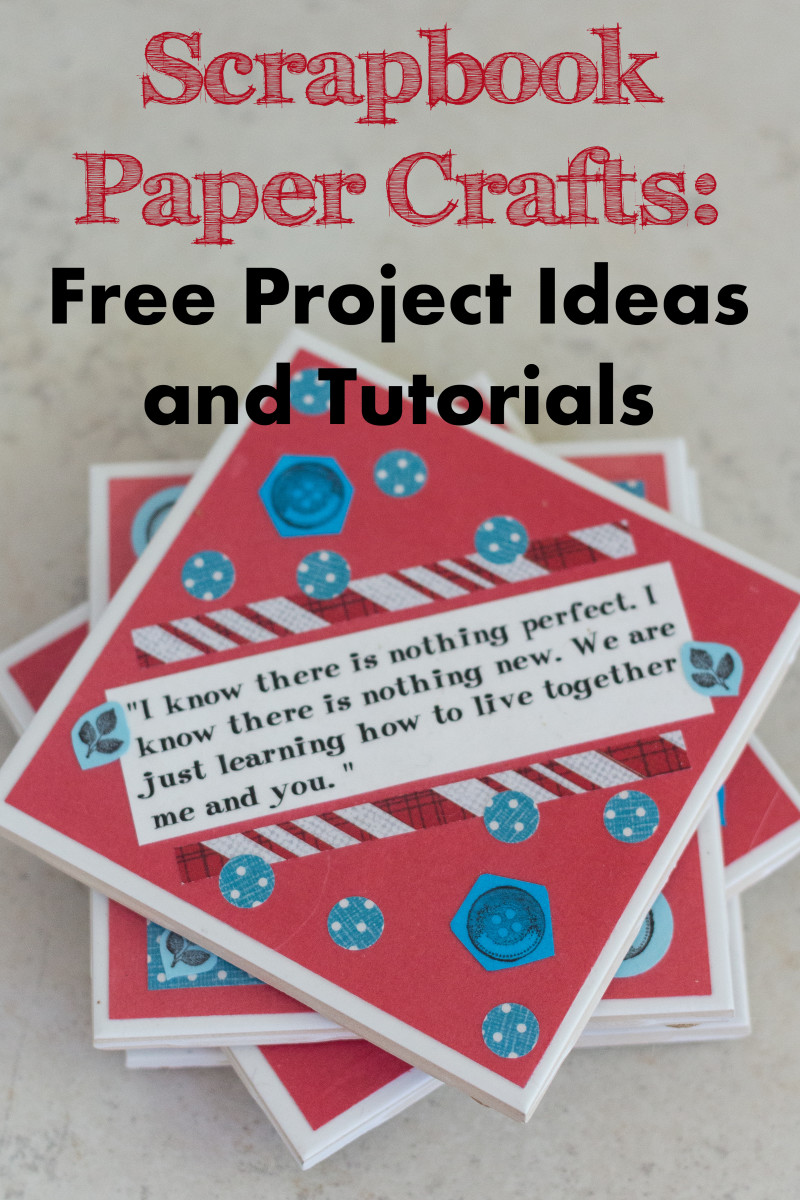 Scrapbook Paper Crafts: Free Project Ideas and Tutorials