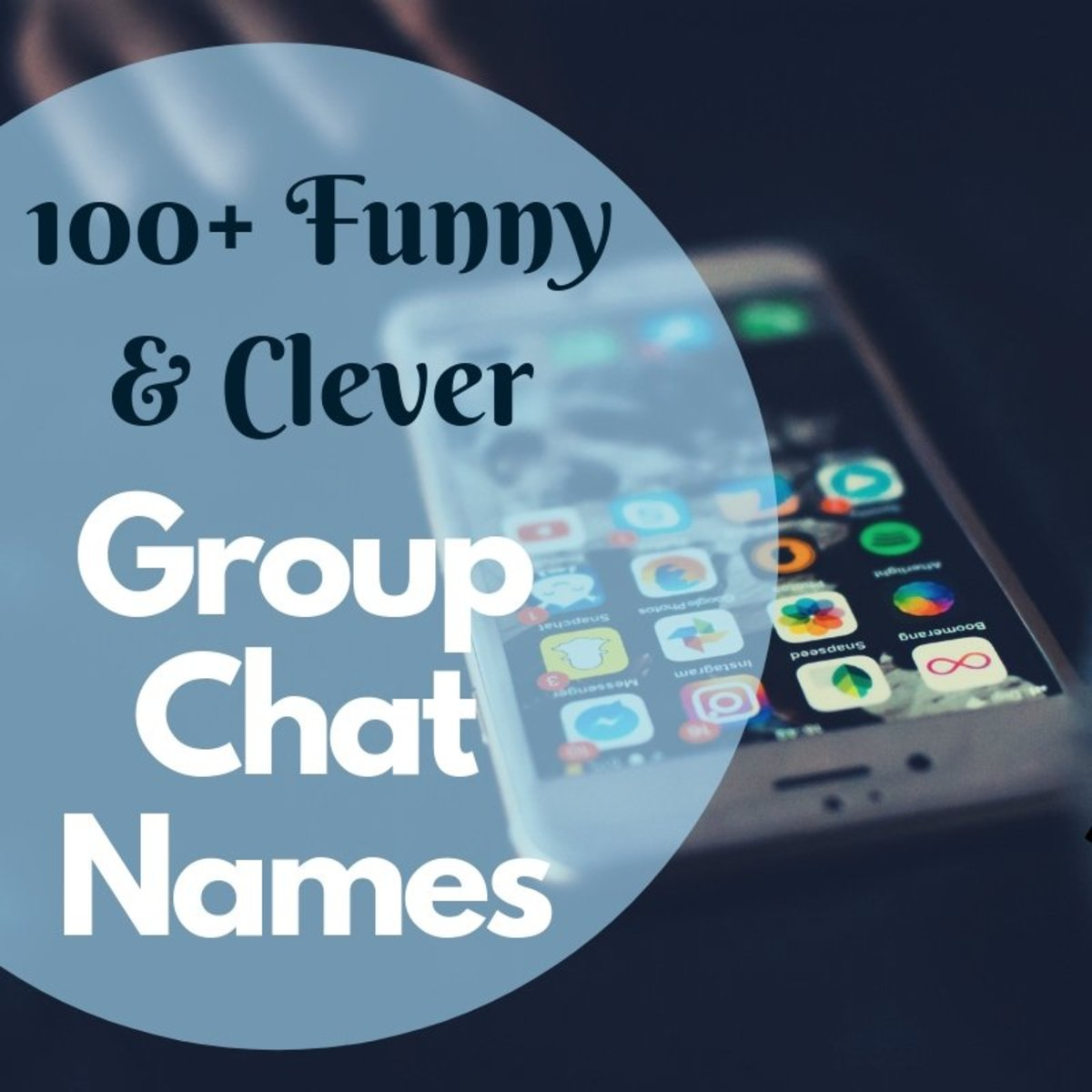 100 Funny And Clever Group Chat Names You Ve Never Heard Of