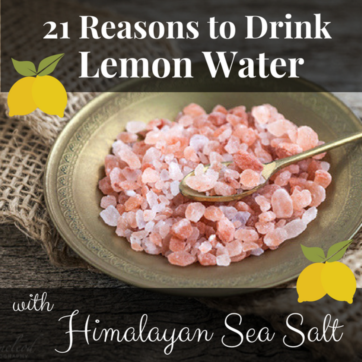 Lemon water and Himalayan sea salt provide calm, long-lasting energy that won't leave you crashing later in the morning.