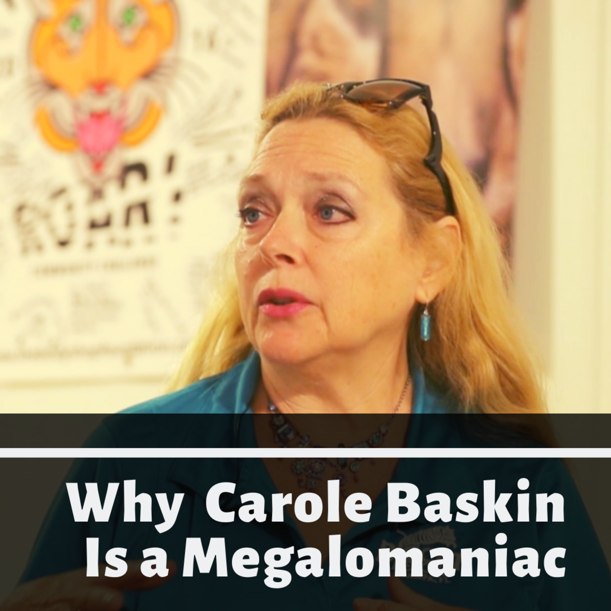 """10 Reasons Why """"Tiger King's"""" Carole Baskin Is a Megalomaniac"""