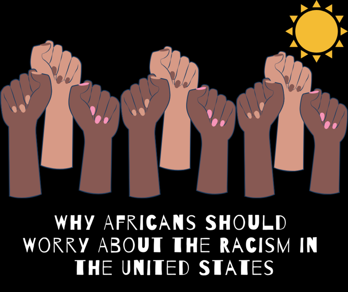 Africans need to take the racism in the U.S. seriously because U.S. politics can negatively affect the African people.