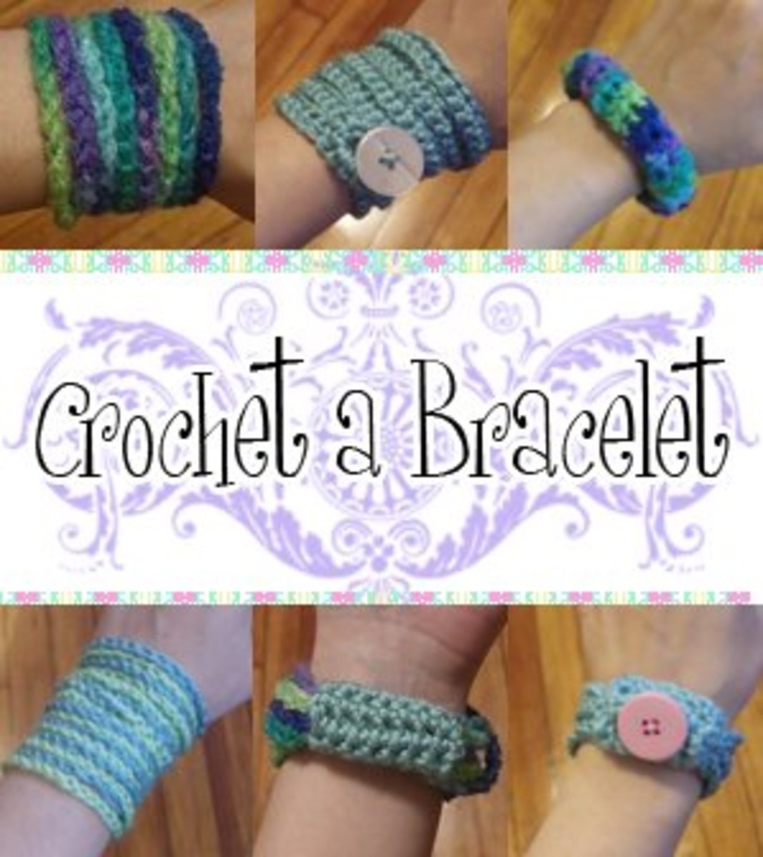 Crochet Bracelet Tutorials
