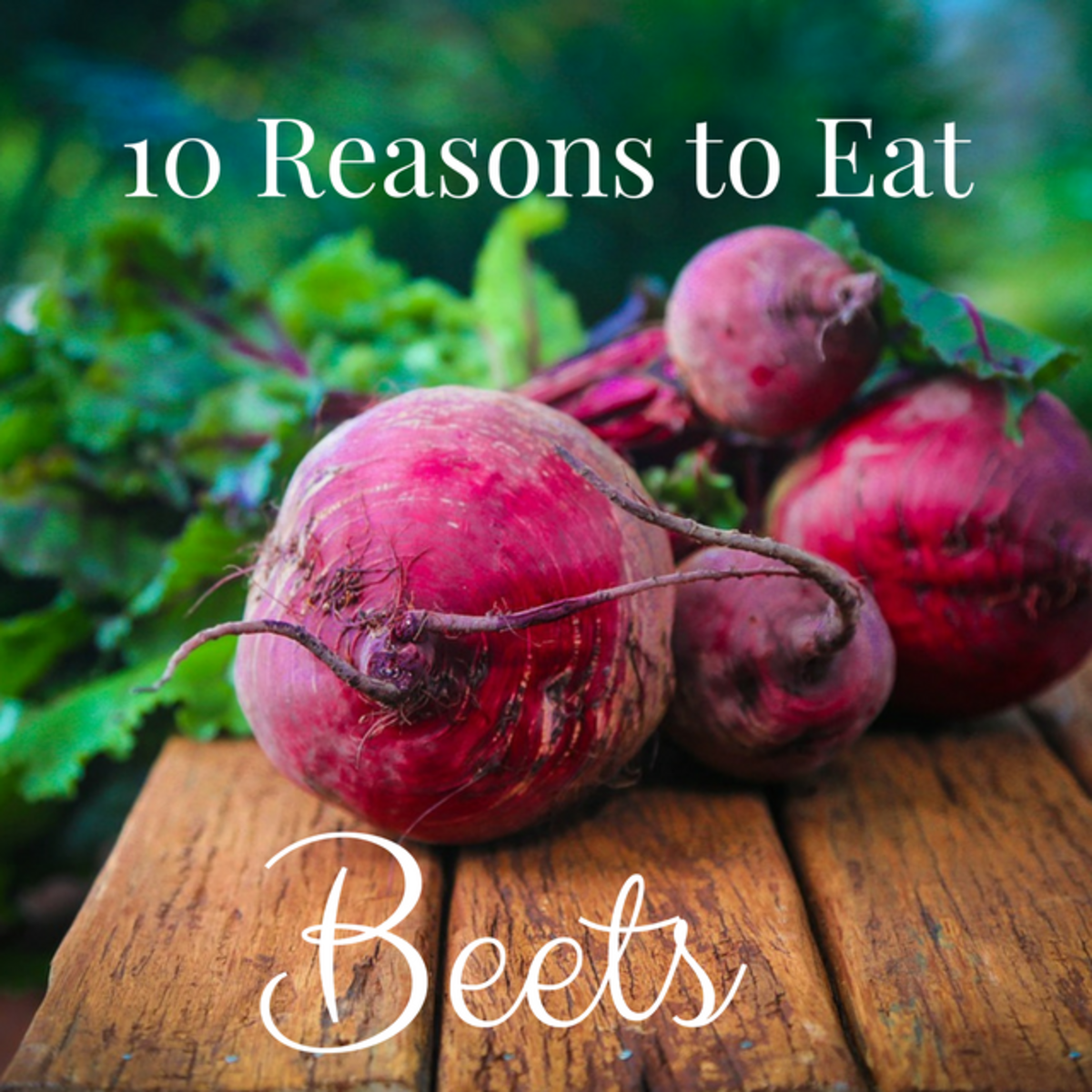 10-reasons-to-eat-beets