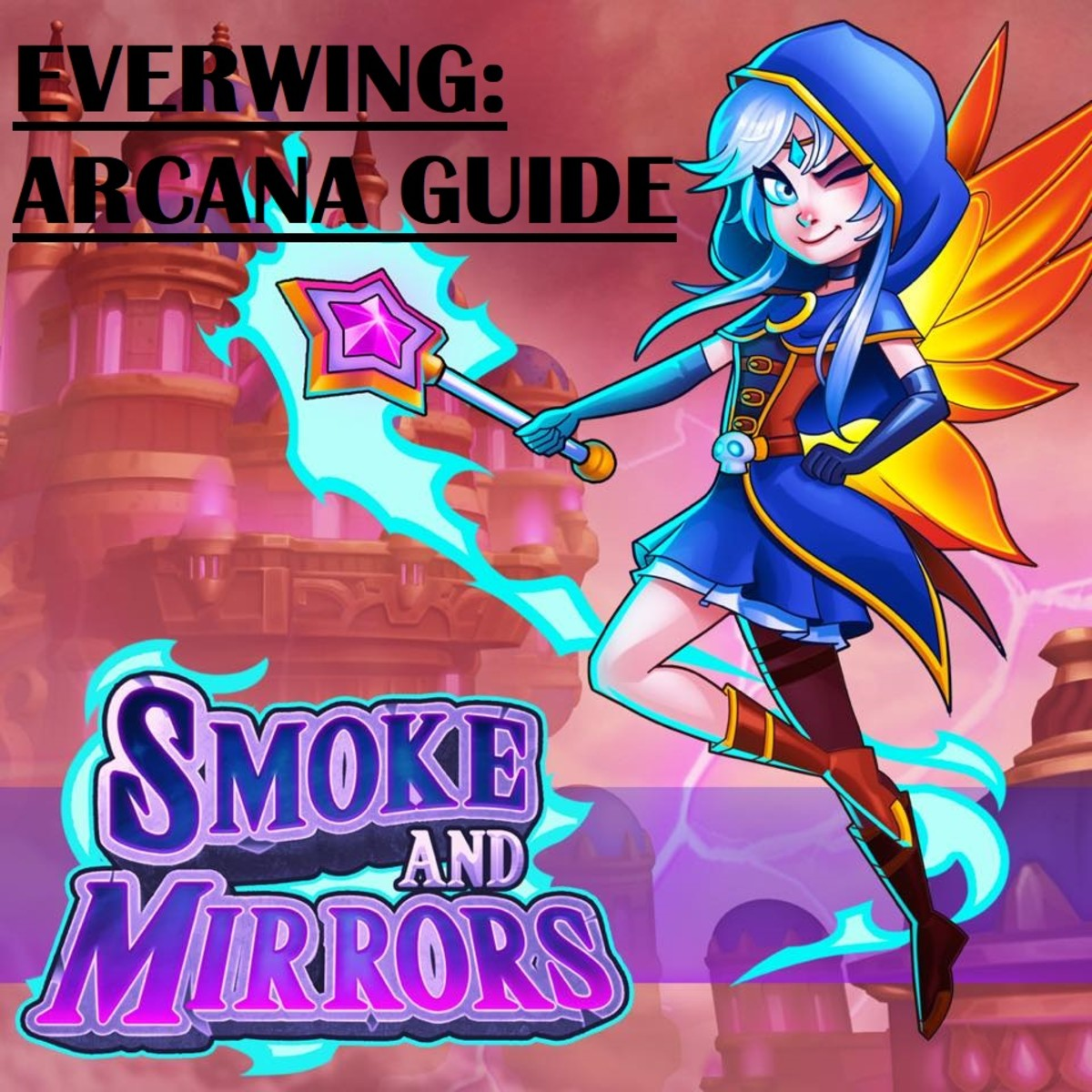 "This guide takes you through everything you need to know when playing as Arcana in ""EverWing."""