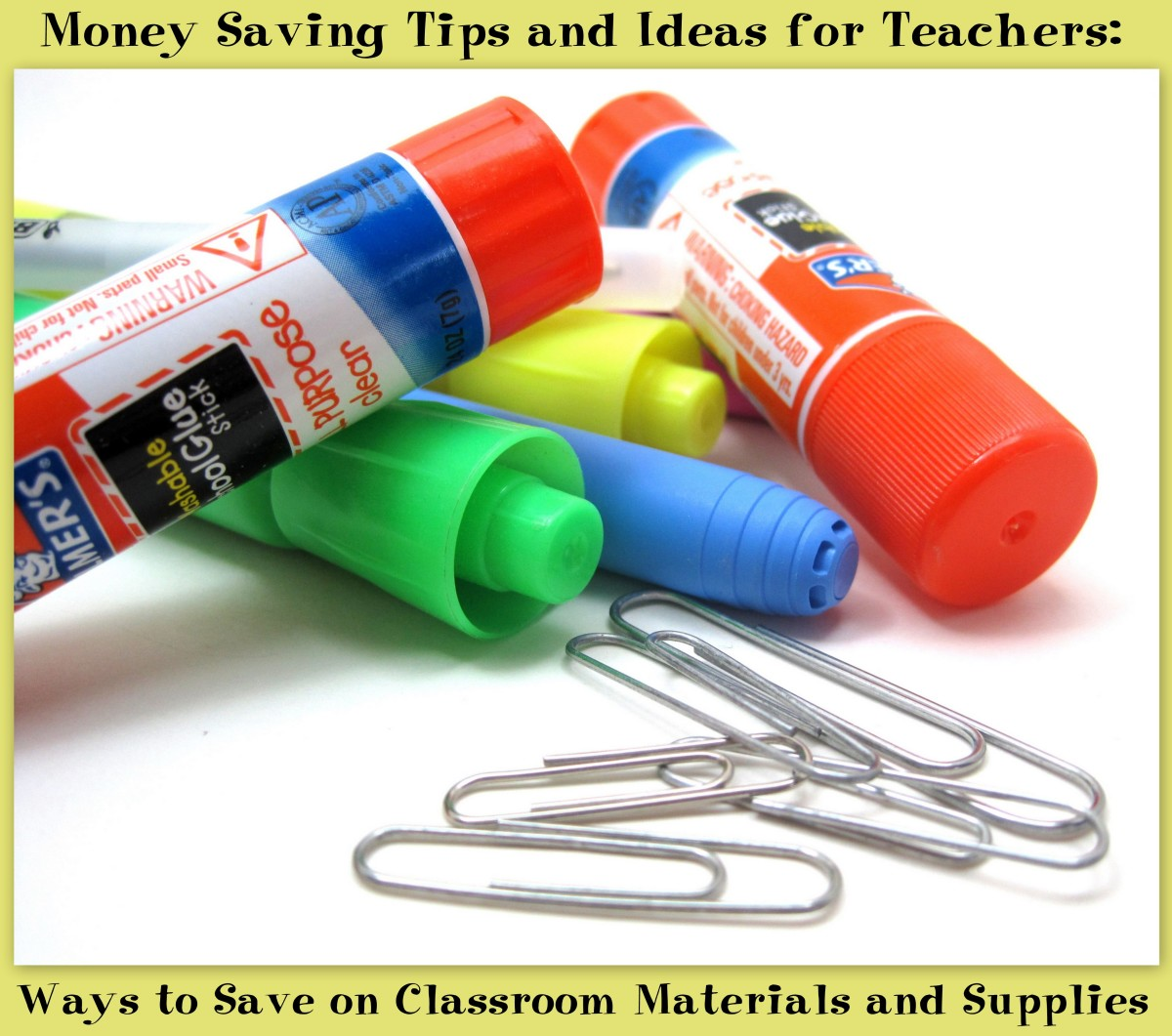 Money Saving Tips and Ideas for Teachers: Saving on Classroom Materials and Supplies