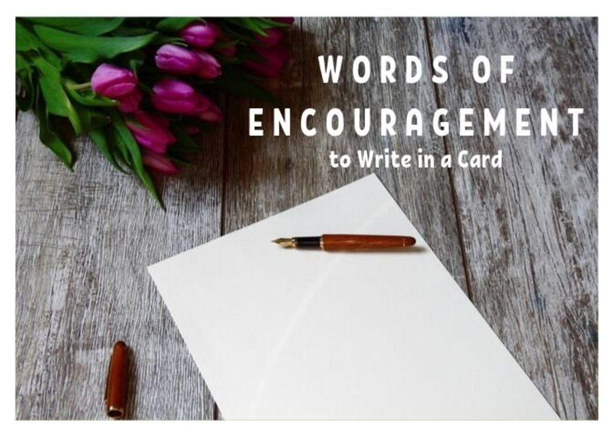What Should I Write in a Card or Note of Encouragement?