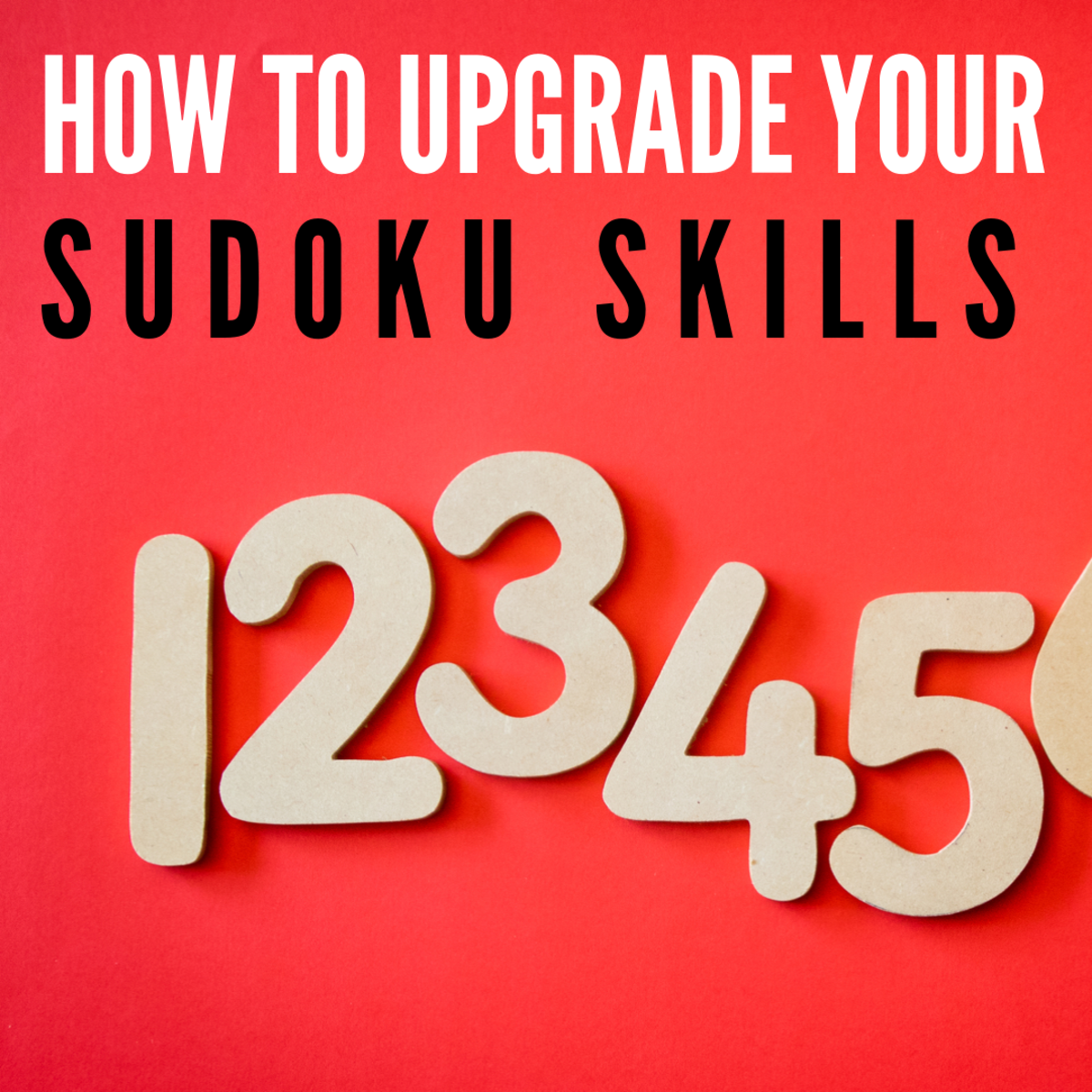 Upgrade Your Skills in Sudoku: Medium and Hard Sudoku Solving Tips With Sample Videos