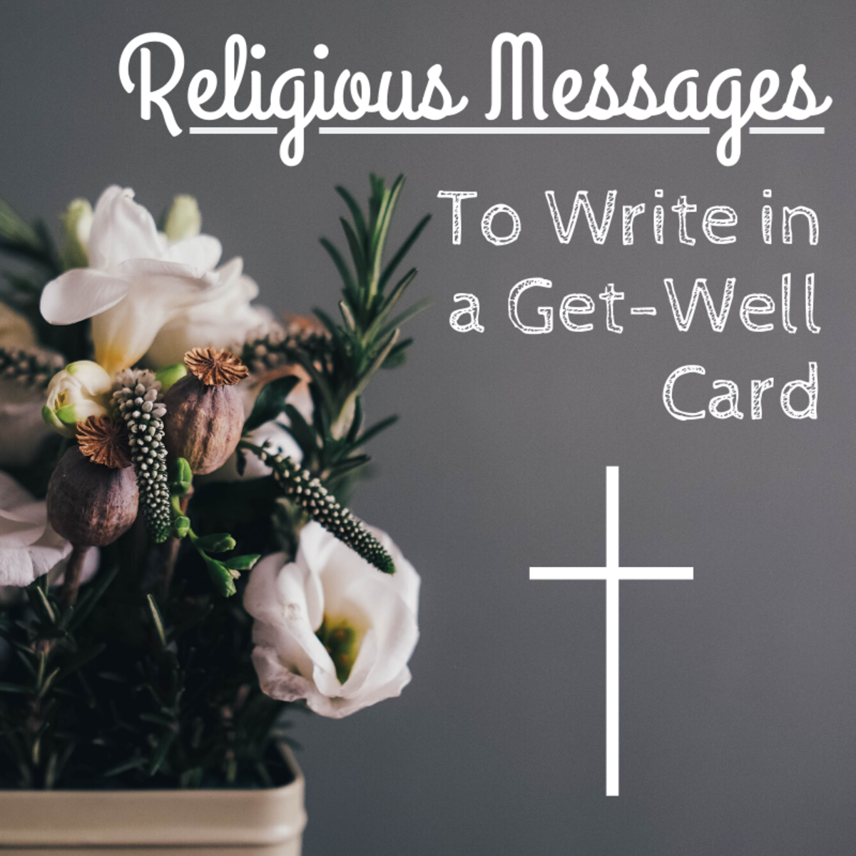"Wishes and Prayers to Write in a Religious ""Get Well Soon"" Card"