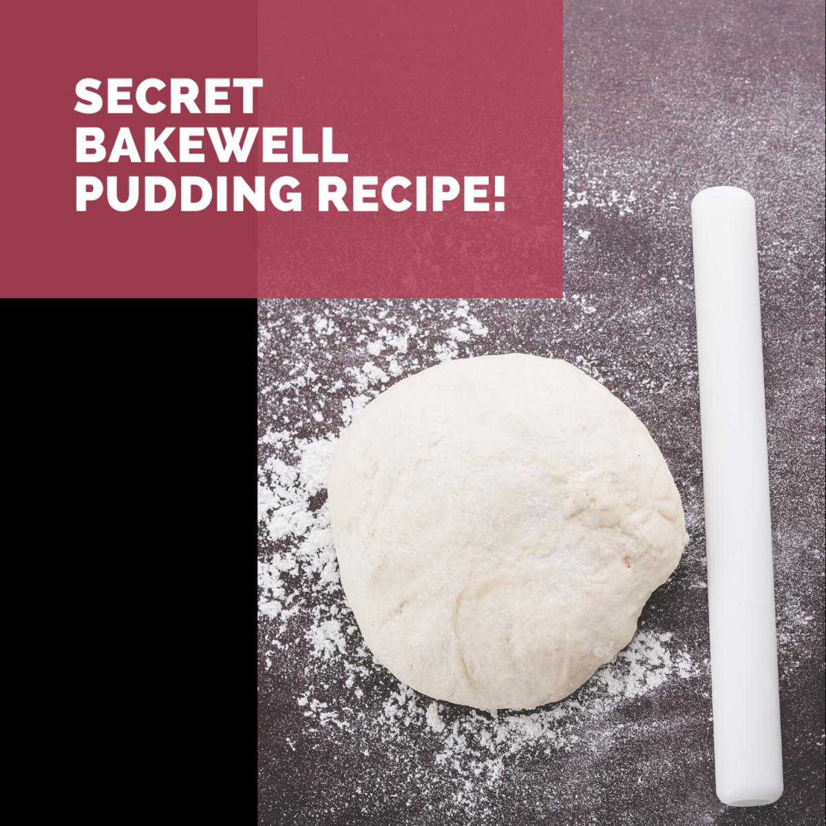 Step by Step 'Original' Secret Bakewell Pudding Recipe