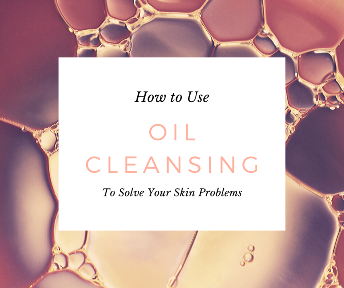 The Oil-Cleansing Method: Solve Your Skin Problems