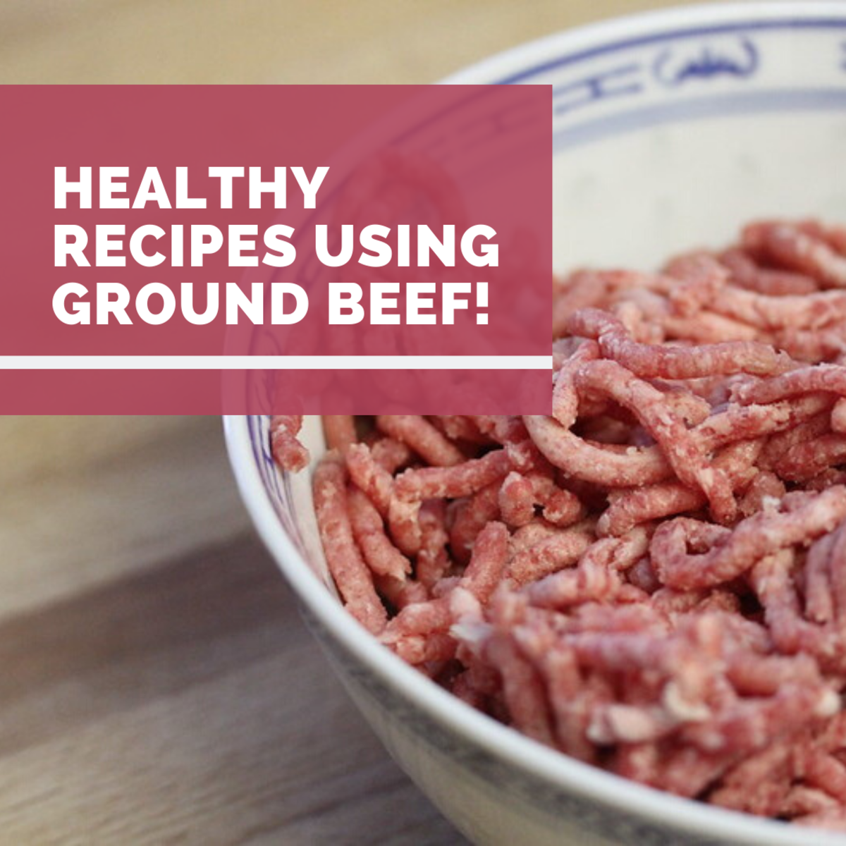 3 Healthy Recipes Using 1lb of Ground Beef