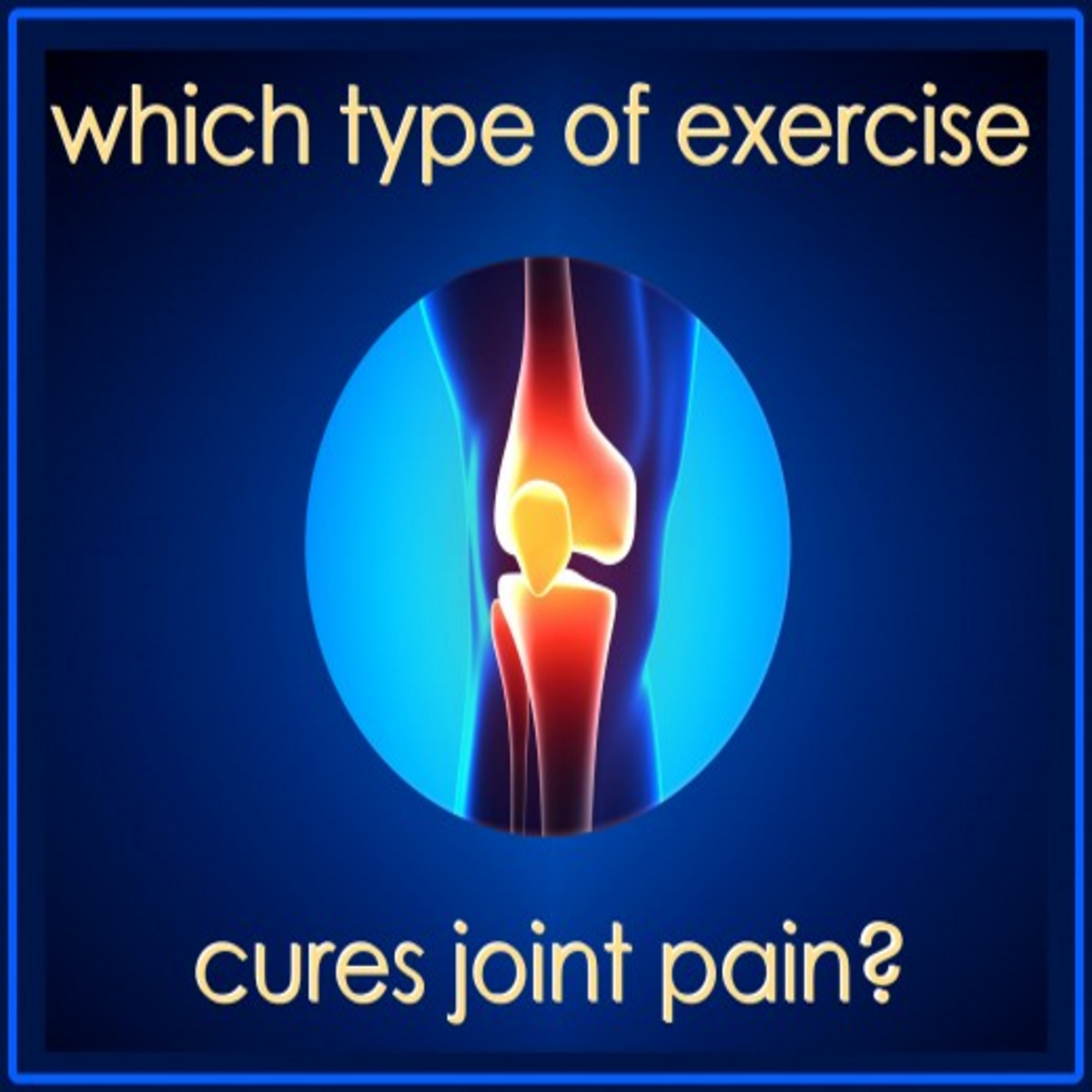 Which Type of Exercise Cures Joint Pain?