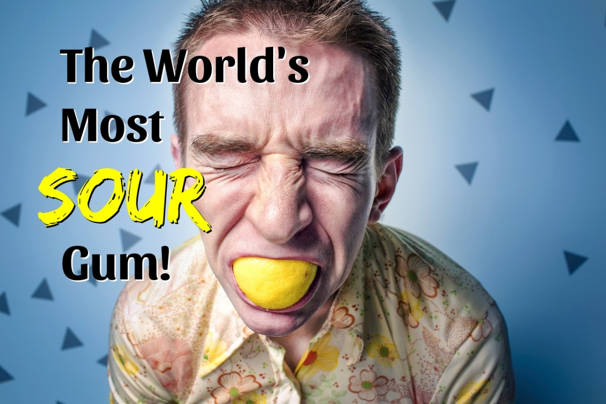 What is the most sour gum in the world . . . and how do they make it so sour?