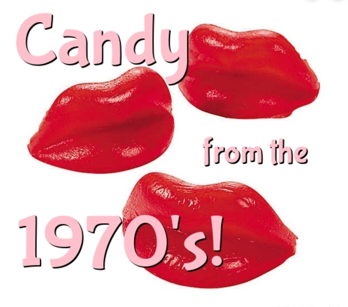 Candy From the 1970s: Remember These?