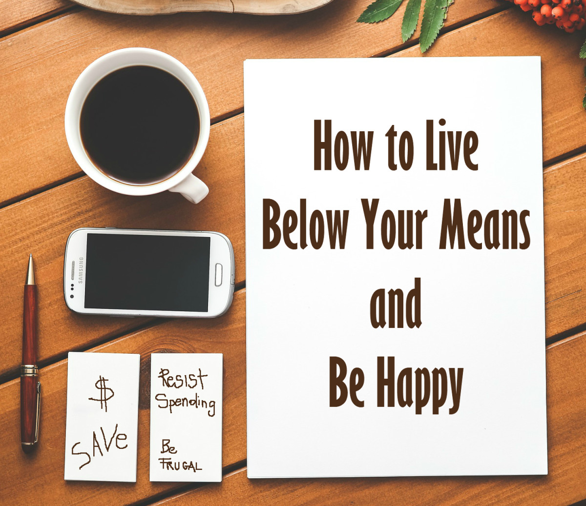 How to Live Below Your Means and Be Happy