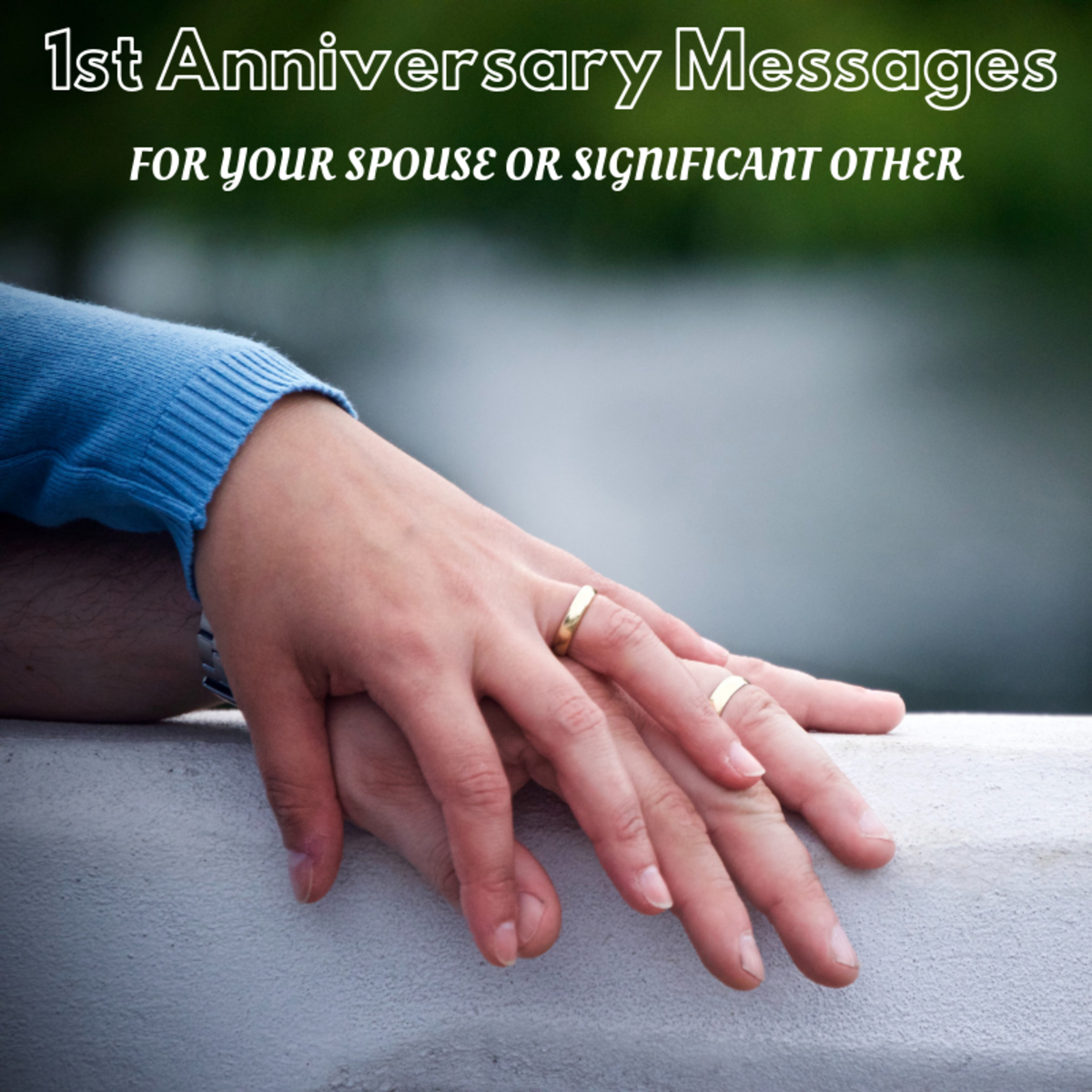 A first anniversary is something to celebrate—make your words count.