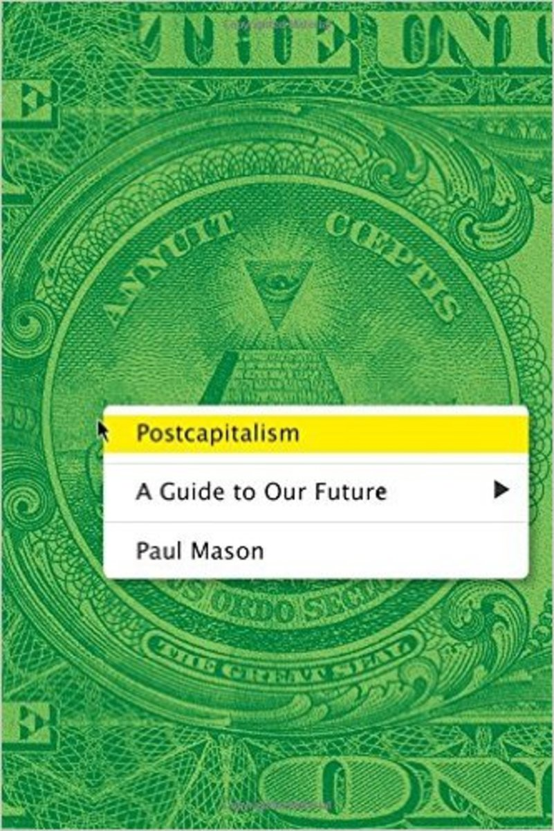 Is Paul Mason Right About the End of Capitalism?