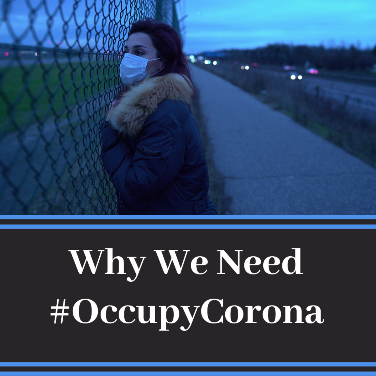 Why We Need The Occupy Corona National Survival Plan or #OccupyCorona