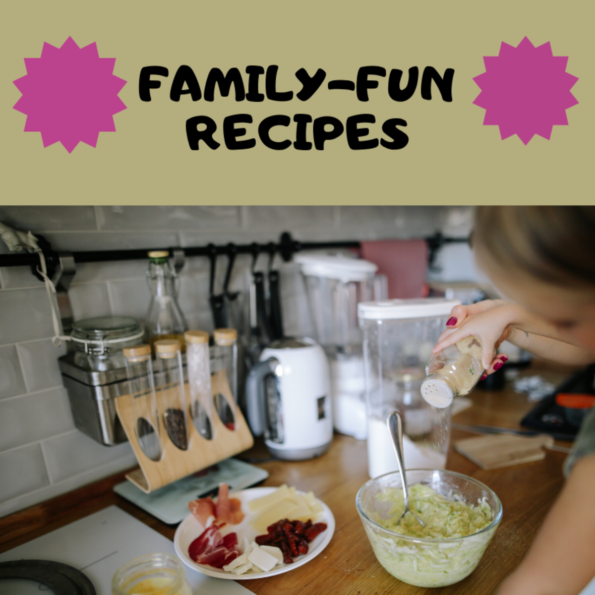 These recipes are fun for the whole family.