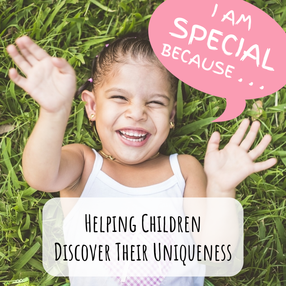 Discover how to help children realize their individuality and validate what makes them unique.