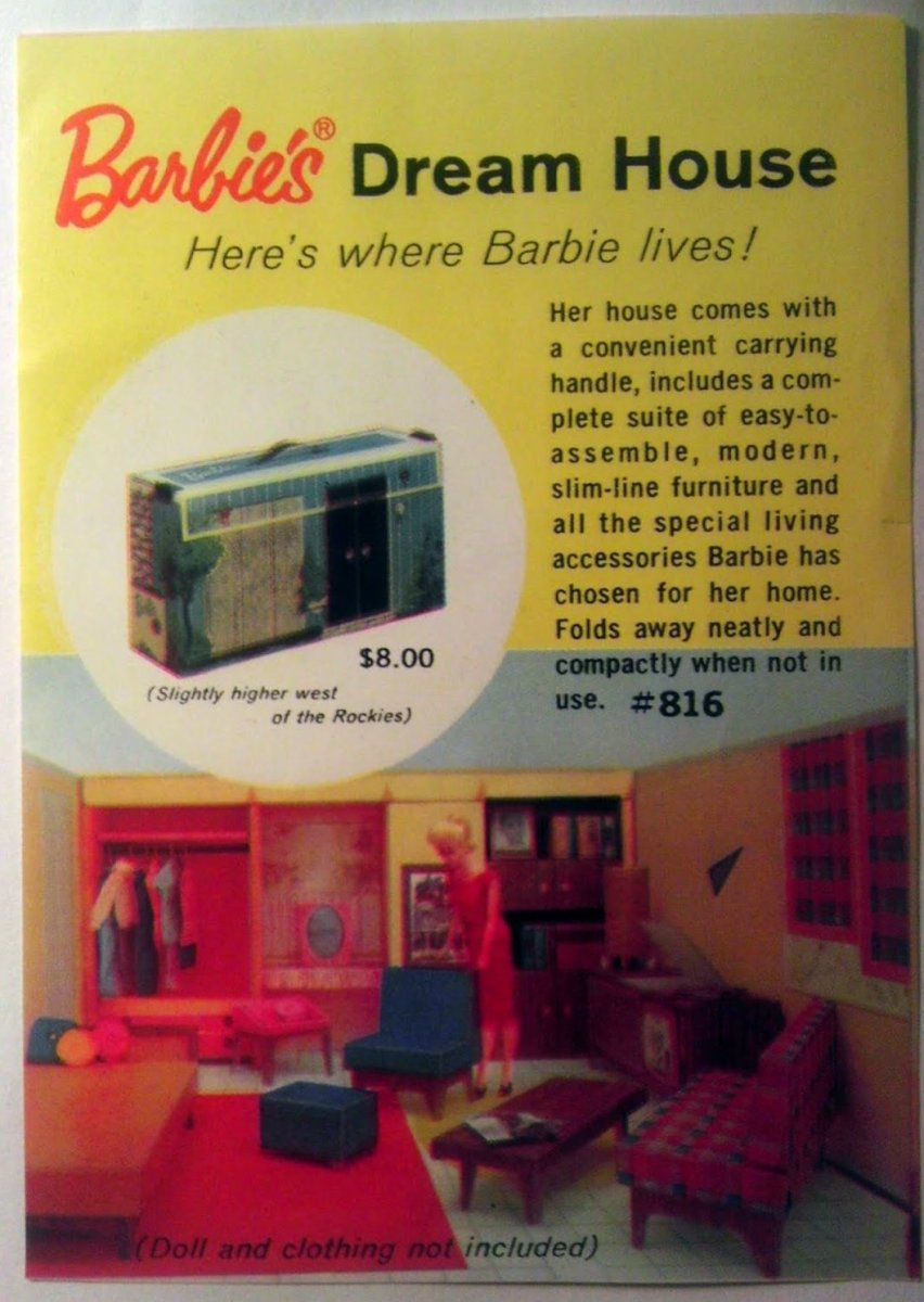 Barbie originally lived in a fold-away home made of cardboard.  Now that's green living, circa 1960! Original price, $8.00. (Slightly higher west of the Rockies.)